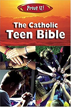 Prove It! the Catholic Teen Bible-Nab 9781592760787