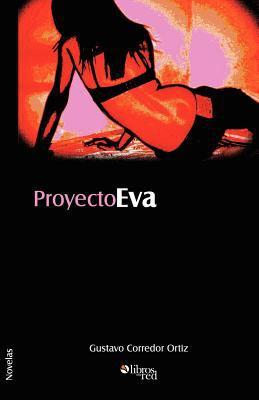 Proyecto Eva 9781597541909