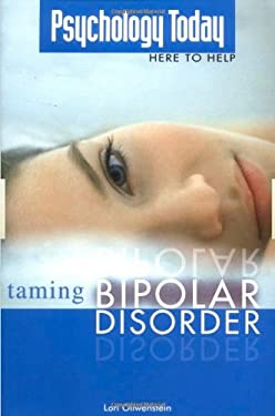Psychology Today: Taming Bipolar Disorder 9781592572854