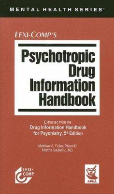 Psychotropic Drug Information Handbook 9781591951155