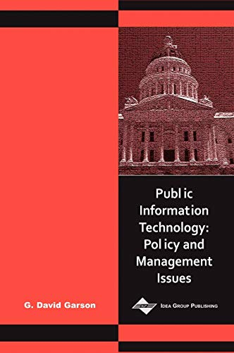 Public Information Technology: Policy and Management Issues 9781591400608