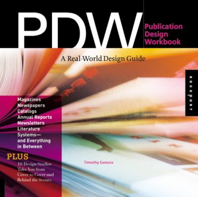 Publication Design Workbook: A Real-World Design Guide 9781592533978