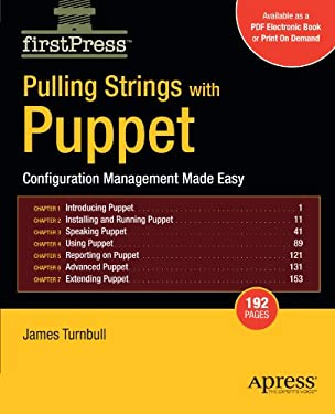 Pulling Strings with Puppet: Configuration Management Made Easy 9781590599785