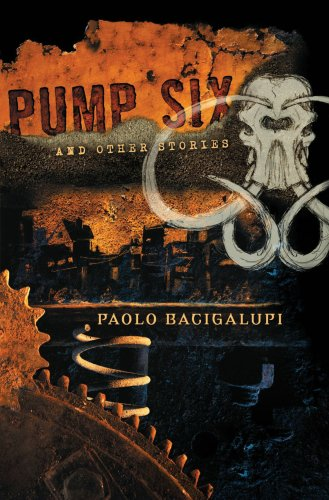 Pump Six and Other Stories 9781597801331