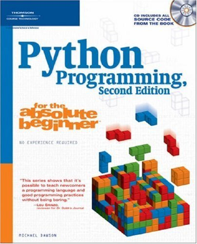 Python Programming for the Absolute Beginner [With CD] 9781598631128