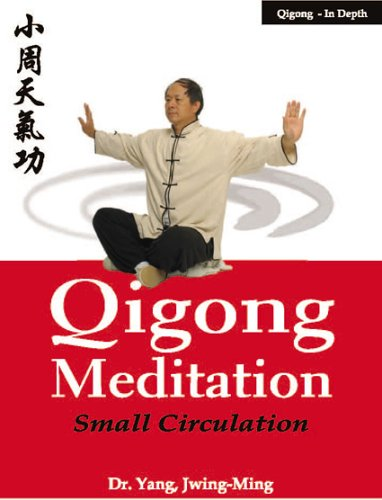 Qigong Meditation: Small Circulation 9781594390678