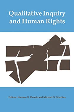 Qualitative Inquiry and Human Rights 9781598745382