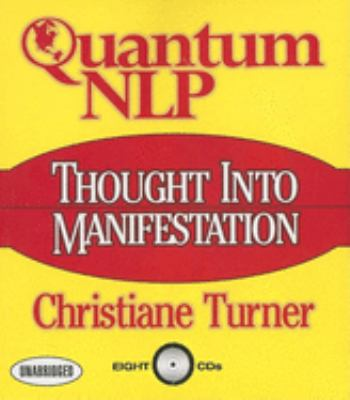 Quantum NLP: Thought Into Manifestation 9781596590823