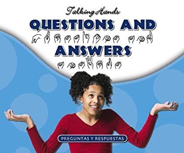 Questions and Answers/Preguntas y Respuestas 9781592964550