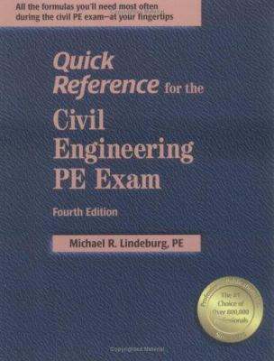 Quick Reference for the Civil Engineering PE Exam, 4th Ed. 9781591260585