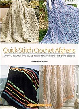 Quick-Stitch Crochet Afghans 9781592170654