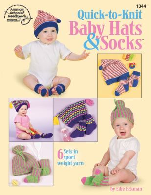 Quick-To-Knit Baby Hats & Socks 9781590120309