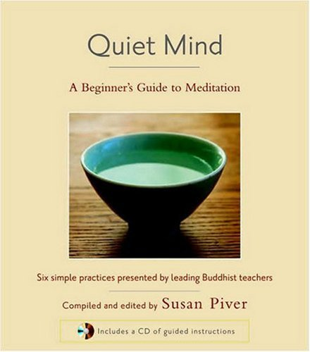 Quiet Mind: A Beginner's Guide to Meditation 9781590305973