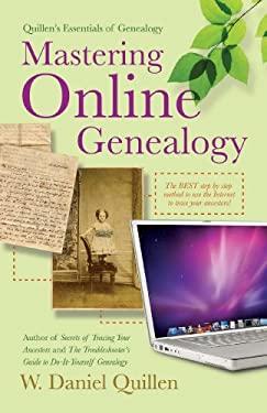 Mastering Online Genealogy 9781593601461