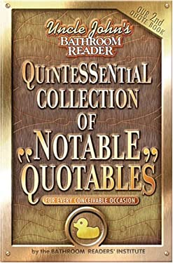 Quintessential Collection of Notable Quotables: For Every Conceivable Occasion 9781592236893