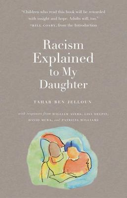 Racism Explained to My Daughter