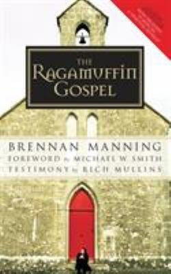 Ragamuffin Gospel 9781590525029