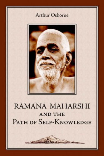Ramana Maharshi and the Path of Self-Knowledge: A Biography 9781597310055
