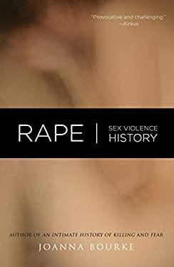 Rape: Sex, Violence, History 9781593761141