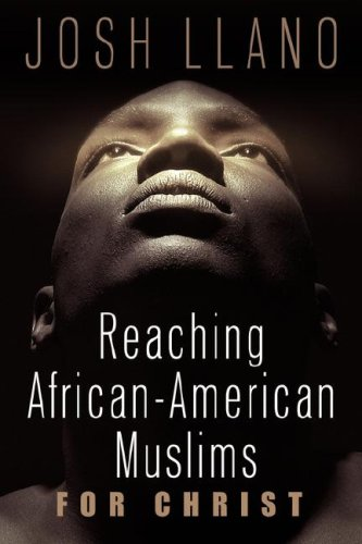 Reaching African-American Muslims for Christ 9781597810708