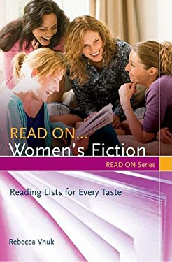 Read On... Women's Fiction: Reading Lists for Every Taste 9781591586340