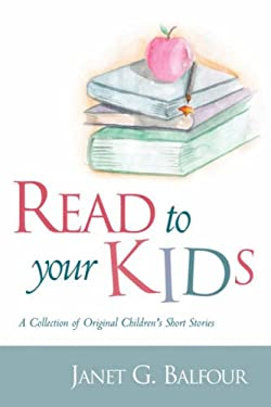 Read to Your Kids! 9781594670657