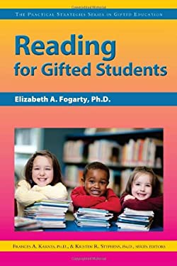 Reading for Gifted Students: The Practical Strategies Series in Gifted Education 9781593638924