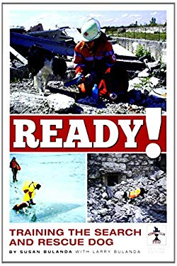 Ready!: Training the Search and Rescue Dog 9781593787264