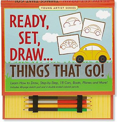 Ready, Set, Draw... Things That Go! [With Sketch Pad and 4 Colored Pencils] 9781593598471
