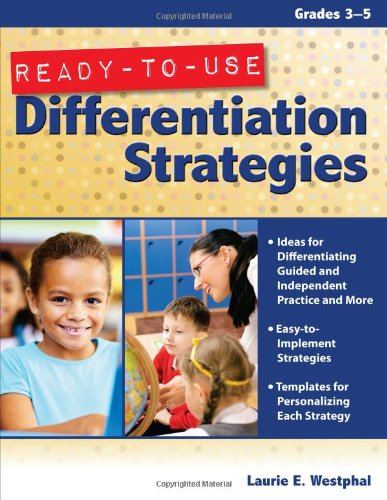 Ready-To-Use Differentiation Strategies, Grades 3-5 9781593637057
