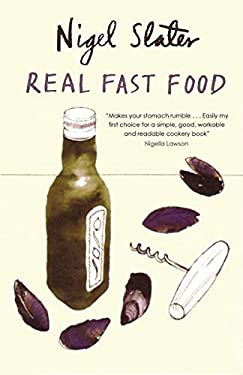 Real Fast Food: 350 Recipes Ready-To-Eat in 30 Minutes 9781590201152