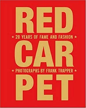 Red Carpet: 20 Years of Fame and Fashion 9781599620336