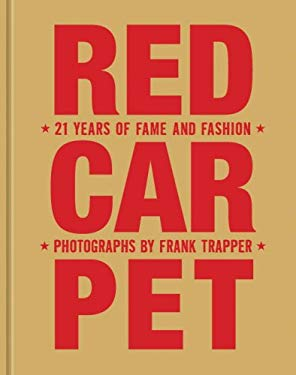 Red Carpet: 21 Years of Fame and Fashion 9781599620596