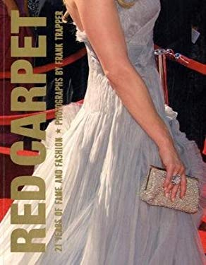 Red Carpet: 21 Years of Fame and Fashion 9781599620626
