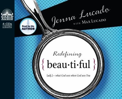 Redefining Beautiful: What God Sees When God Sees You 9781598596595
