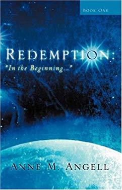 Redemption: In the Beginning... 9781594678837