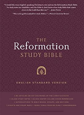 Reformation Study Bible-ESV 9781596381360