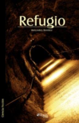 Refugio 9781597544474