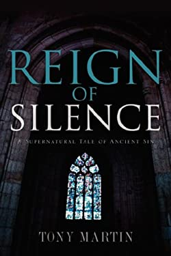 Reign of Silence 9781597813785