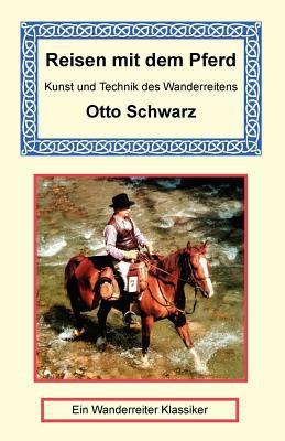 Reisen Mit Dem Pferd 9781590481370