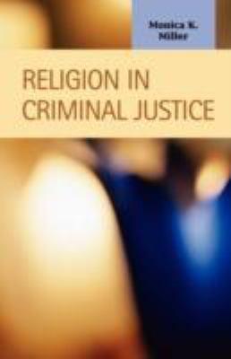 Religion in Criminal Justice 9781593323370