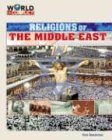 Religions of the Middle East 9781591974123