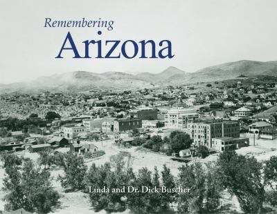 Remembering Arizona 9781596527133