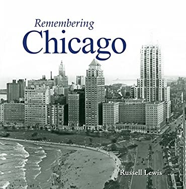 Remembering Chicago 9781596526075