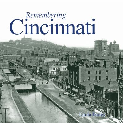 Remembering Cincinnati 9781596526068