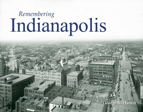 Remembering Indianapolis 9781596526082