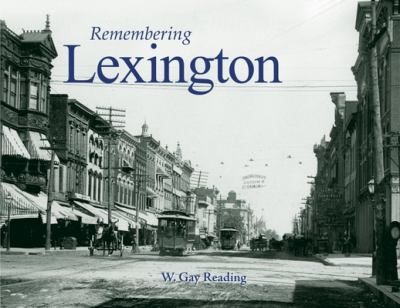 Remembering Lexington 9781596526044