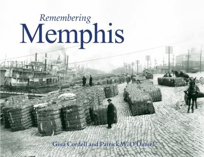 Remembering Memphis 9781596526051