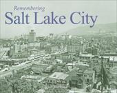 Remembering Salt Lake City 7320869