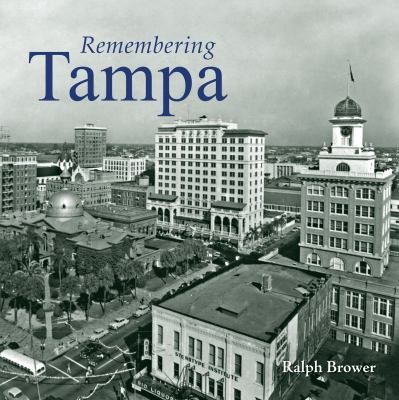 Remembering Tampa 9781596526112